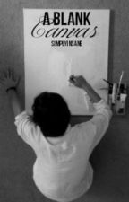 A Blank Canvas by SimplyInsane