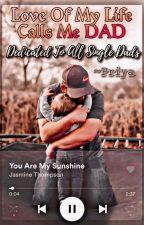 "Love Of My Life calls me ""DAD"" 💖💖💖 by priyaxsidneet"