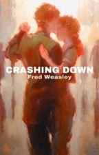 crashing down // Fred Weasley by iamamystery_lol