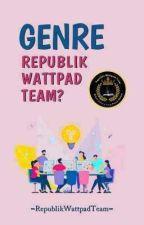 Materi & Genre Kepenulisan RWT by RepublikWattpadTeam
