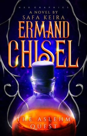 Ermand Chisel : The Aslehm quest [Refined Version] by safakeira25