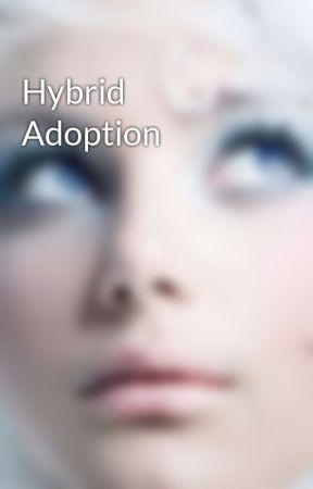 Hybrid Adoption by MoonGoddess9234