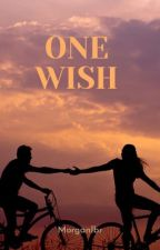 Just Made A Wish by morganlbr