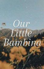 our Little Bambina by wawiwu11