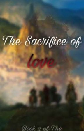 The Sacrifice of Love by fxtomholland