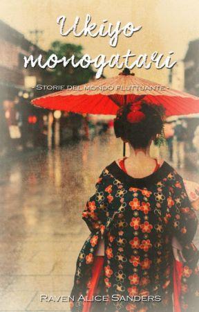 Ukiyo Monogatari - Storie del mondo fluttuante - by WhiteRaven_sSR