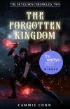The Forgotten Kingdom (Skyelorn Chronicles #2) cover