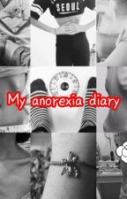 My anorexia diary. From start to finish by imadornment