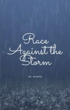 Race Against the Storm by Miints