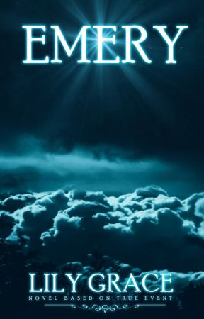 EMERY Novel Based on True Events by LilyGrace50