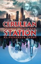 CERULEAN STATION: Project Blue Moon by Evergreen_Ebony