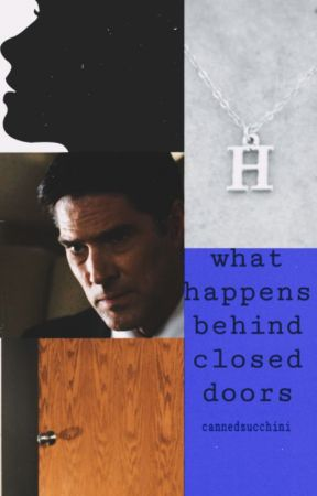 What Happens Behind Closed Doors || Aaron Hotchner x Y/N by cannedzucchini