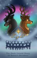 Eight - A Reindeer Story by DawnmistWrites