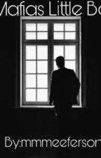 Mafias Little Boy (Season 1) by EEFERSONN