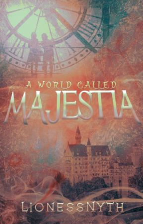 A World Called Majestia by LionessNyth