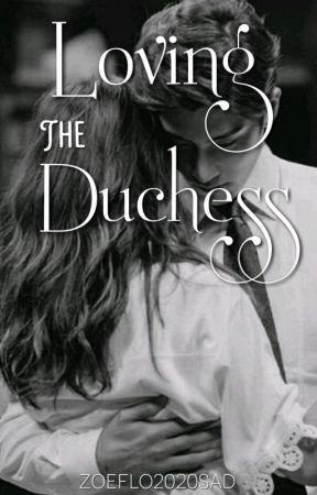 Loving The Duchess (Cameron #1) by zoeflo2020sad