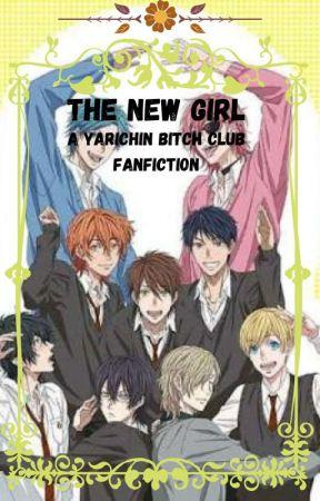 Yarichin Bitch Club ~ [The New Girl] by oOAntisocialOo