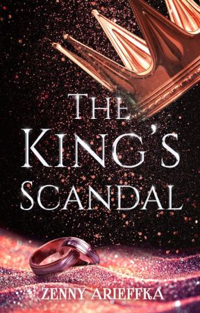 The King's Scandal by zennyarieffka