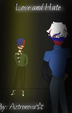 Love and Hate {Countryhumans RUSAME} by ZakariaXerox