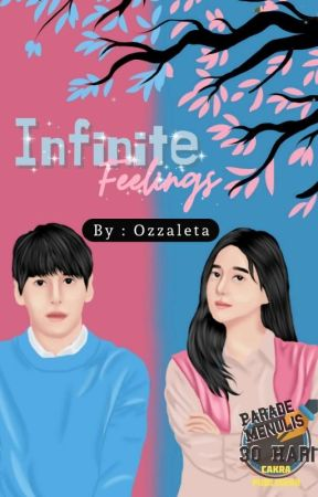 Infinite Feelings (Lili Untuk Langit) by ozzaleta