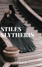 Stiles Slytherin by malfoyweasley_whore