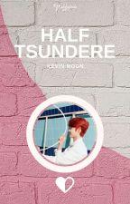 Half Tsundere ⚘ Kevin Moon by fluffyric