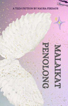 MALAIKAT PENOLONG by naurafirdaus