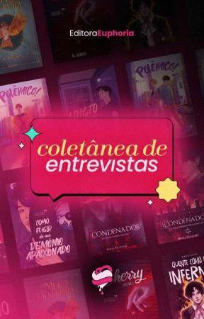 ENTREVISTAS by EditoraEuphoria