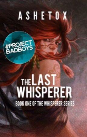 The Last Whisperer by ashetox