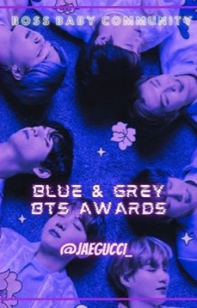 Blue and Grey BTS Awards by _ChxrryPlvmm_
