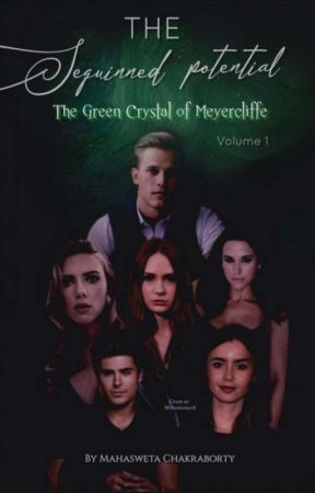 The Sequinned Potential - The Green Crystal of Meyercliffe by mohasweta