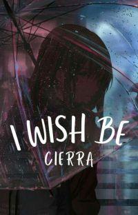 I wish be Cierra ( P.M ) ✔ cover