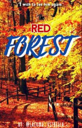 The Red Forest || One-Shot by luna_univrs