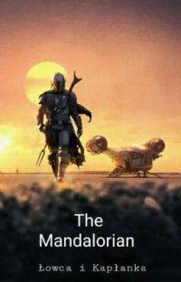 The Mandalorian: Łowca i Kapłanka cover