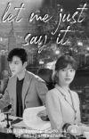 Let Me Just Say It (Han Ji Pyeong x Seo Dal Mi)(jidal) cover