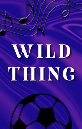 Wild Thing (2021) by Grattsfan