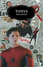 Tony's daughter (spider-man x reader) by soccer_0_7