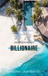 Vacation with a billionaire  cover