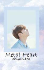 Metal Heart | bts Jungkook x reader by chimmtea