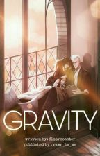 Gravity by rawr_is_me