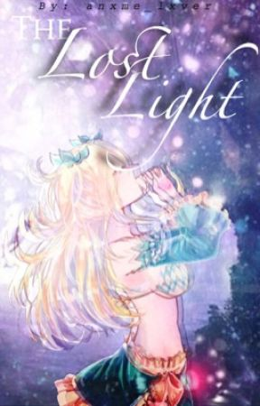 The Lost Light (Discontinued) by anxmelyfe