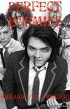 Perfect Enemies (Gerard Way x Reader) cover
