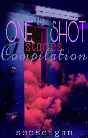 One Shot Stories Compilation III by senseigan