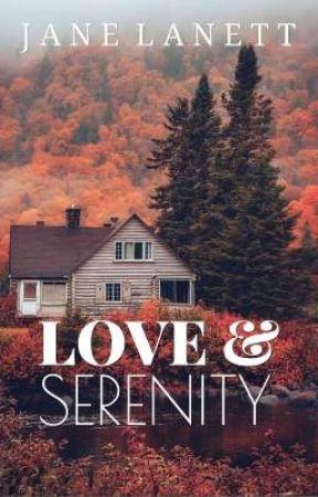 Love & Serenity by JaneLanett