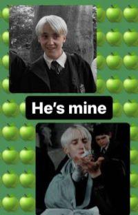 He's mine ~draco&n/t ff~ cover