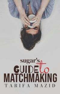 Sugar's Guide to Matchmaking [On Hold] cover