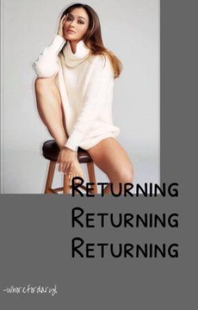 Returning by -whorefordaryl