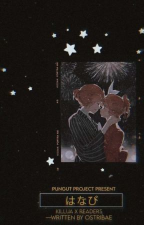 Fireworks || Killua × Readers by Ostribae_