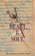 Heart & soul • דברים שכתבתי by Meriam_kr