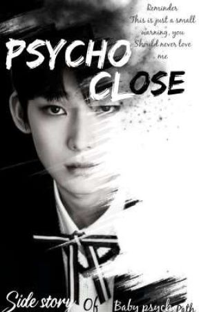 Psycho Close ||kim sunoo-BP Side by lilabee03